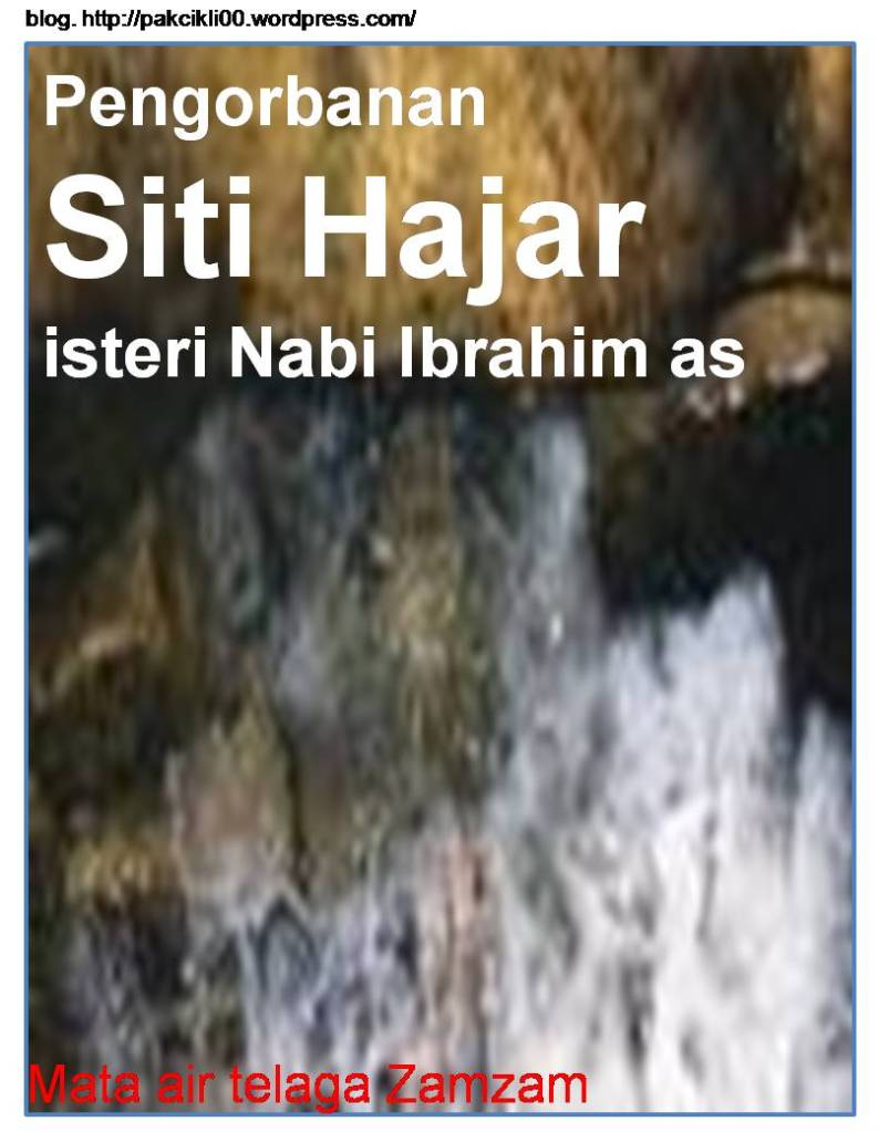 Pengorbanan Siti Hajar isteri Nabi Ibrahim   Jalan Akhirat