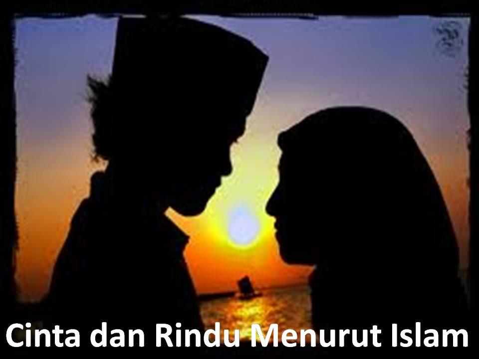 Cinta Dan Rindu Menurut Islam Jalan Akhirat
