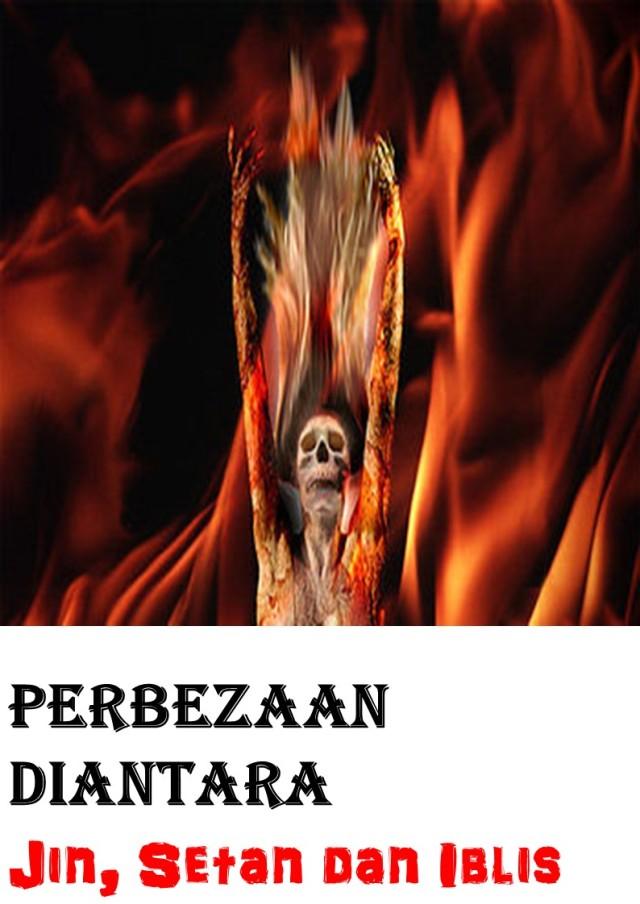 Perbezaan diantara jin, setan dan iblis