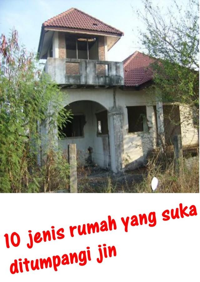 10 jenis rumah yang suka ditumpangi jin