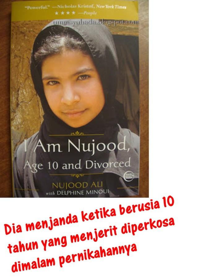 Dia menjanda ketika berusia 10 tahun yang menjerit diperkosa dimalam pernikahannya